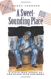 A SWEET-SOUNDING PLACE by Nancy Johnson