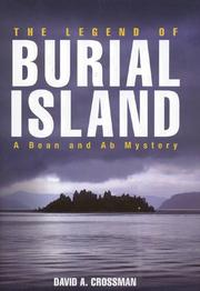 LEGEND OF BURIAL ISLAND by David Crossman