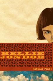 HELLIE JONDOE by Randall Platt