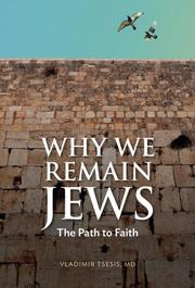 WHY WE REMAIN JEWS by Vladimir  Tsesis