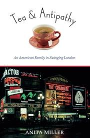 TEA & ANTIPATHY by Anita Miller