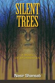 SILENT TREES by Nasir Shansab