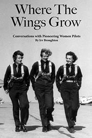 WHERE THE WINGS GROW by Irv Broughton