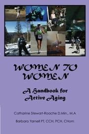 WOMEN TO WOMEN by Catharine and Barbara Yarnell Stewart-Roache