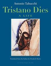 TRISTANO DIES by Antonio Tabucchi