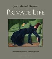 PRIVATE LIFE by Josep Maria de Sagarra