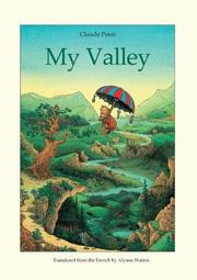 MY VALLEY by Claude Ponti
