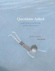 QUESTIONS ASKED by Jostein Gaarder