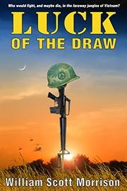 Luck of the Draw by William Scott Morrison