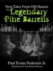 The Legendary Pine Barrens by Paul Evans  Pedersen Jr.