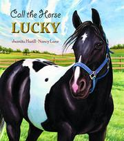 CALL THE HORSE LUCKY by Juanita Havill