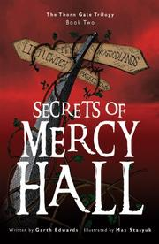 SECRETS OF MERCY HALL by Garth Edwards