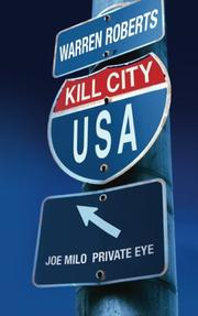 KILL CITY USA by Warren Roberts