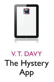 THE HYSTERY APP by V T Davy