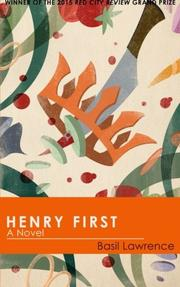 HENRY FIRST by Basil Lawrence