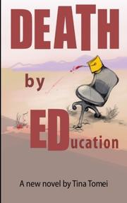 DEATH BY EDUCATION by Tina Tomei