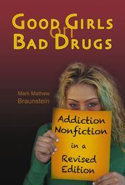 GOOD GIRLS ON BAD DRUGS by Mark Mathew  Braunstein