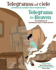 TELEGRAMAS AL CIELO/TELEGRAMS TO HEAVEN by Rene Colato Lainez