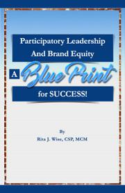 PARTICIPATORY LEADERSHIP AND BRAND EQUITY by Rita J. Wise
