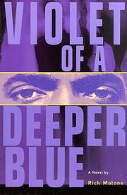Violet of a Deeper Blue by Rick Malone