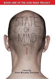 STATE OF MIND by Sven Michael Davison