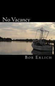 NO VACANCY by Bob Erlich