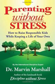 PARENTING WITHOUT STRESS by Marvin Marshall