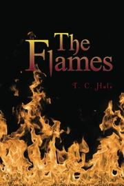 THE FLAMES by T.C. Hale
