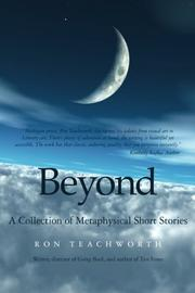 Beyond by Ron Teachworth