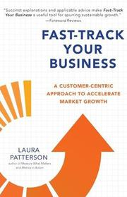 FAST-TRACK YOUR BUSINESS by Laura Patterson
