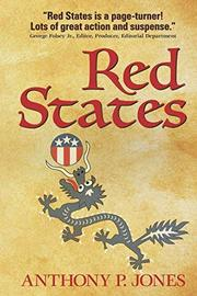 RED STATES  by Anthony P. Jones