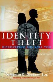 IDENTITY THEFT by DeMonica D. Gladney