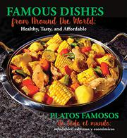 FAMOUS DISHES FROM AROUND THE WORLD / PLATOS FAMOSOS DE TODO EL MUNDO by Moonstone Press LLC