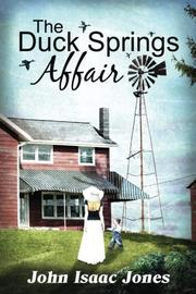 THE DUCK SPRINGS AFFAIR by John Isaac Jones