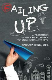 FAILING UP by Barbara  Hong