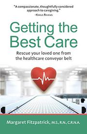 GETTING THE BEST CARE by Margaret  Fitzpatrick