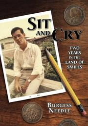 SIT AND CRY by Burgess Needle