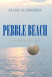 PEBBLE BEACH by Mark Schreiber