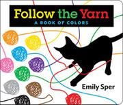Follow the Yarn by Emily Sper