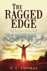 The Ragged Edge by T.C. Thomas