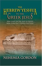 Book Cover for THE HEBREW YESHUA VS. THE GREEK JESUS