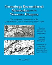 NORUMBEGA RECONSIDERED: MAWOOSHEN AND THE WAWENOC DIASPORA by H.G. Brack