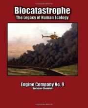 BIOCATASTROPHE by Engine Company No. 9