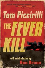 THE FEVER KILL by Tom Piccirilli