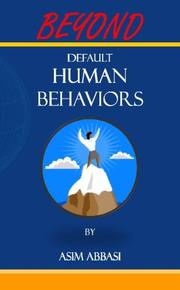 BEYOND DEFAULT HUMAN BEHAVIORS by Asim Abbasi