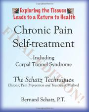 CHRONIC PAIN SELF-TREATMENT by Bernard Schatz