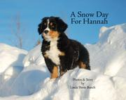 A SNOW DAY FOR HANNAH by Linda Petrie Bunch