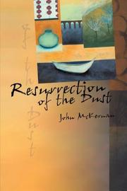 RESURRECTION OF THE DUST by John McKernan