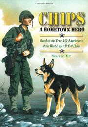 Chips A Hometown Hero by Nancy M. West