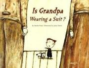 IS GRANDPA WEARING A SUIT? by Amelie Fried